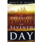 Prophetic Promise of the Seventh Day