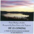 He is Coming (CD)