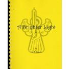 A Brighter Light (#3)
