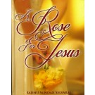 A Rose for Jesus