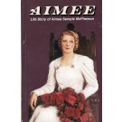Aimee - Life story of Aimee Semple McPherson