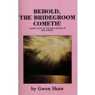 Behold the Bride Cometh (PDF)