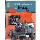 Bold Believers in Iraq