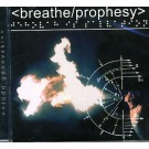 Breathe/Prophesy (CD)