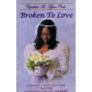 Broken To love