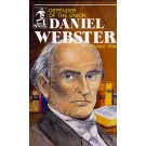 Daniel Webster - Defender Of The Union (Biography)