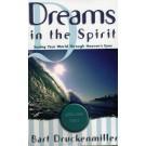 Dreams in the Spirit Vol 2