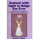 Endued With Light to Reign Forever (PDF)