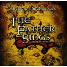 Father Sings, the (CD)