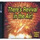 There's Revival in the Air (CD)