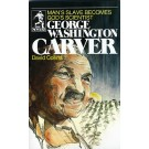 George Washington Carver - Man's Slave Becomes God
