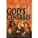 God's Generals # 2- The Roaring Reformers