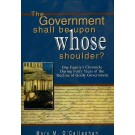 Government Shall Be Upon Whose Shoulder, The