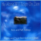 He Alone Will Reign On Zion (CD)