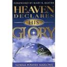 Heavens Declares His Glory