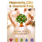 Heavenly City & Gracious King
