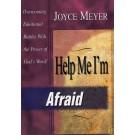Help Me I'm Afraid
