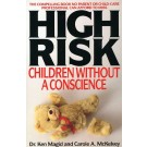 High Risk - Children Without A Conscience
