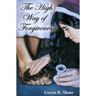 The High Way of Forgiveness