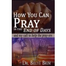 How You Can Pray in the End of Days
