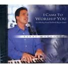 I Came To Worship You (CD)