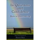 In Quietness and Confidence - Keys to Overcoming