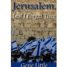 Jerusalem, Lest I Forget Thee