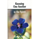 Knowing One Another in the Spirit