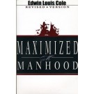 Maximized Manhood-Trade Size