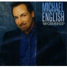 Michael English Worship (CD)