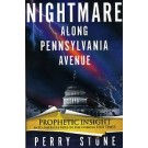 Nightmare Along Pennsylvania Avenue