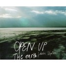 Open Up The Earth (CD)