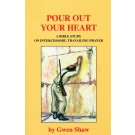 Pour Out Your Heart  (PDF)