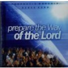 Prepare the Way of the LORD (CD)