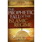Prophetic Fall of the Islamic, The