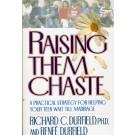 Raising Them Chaste