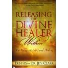 Releasing the Divine Healer