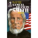 Samuel Francis Smith - My Country Tis Of Thee (Bio