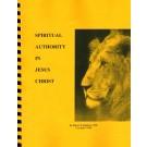 Spiritual Authority in Jesus Christ