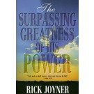 Surpassing Greatness of His Power, The
