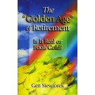 Golden Age Of Retirement, The