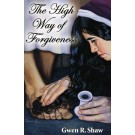 The High Way of Forgiveness  (PDF)