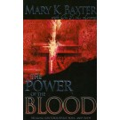 Power of the Blood, the
