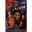 Truth for Youth, The