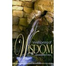 "Wellspring of Wisdom"" The Parables of Jesus"