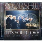 It Is Your Love (CD)