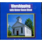 Worshiping with Sister Gwen Shaw (CD)