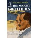 Wright Brothers,The - They Gave Us Wings (Biograph