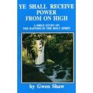 Ye Shall Receive Power From On High  (PDF)